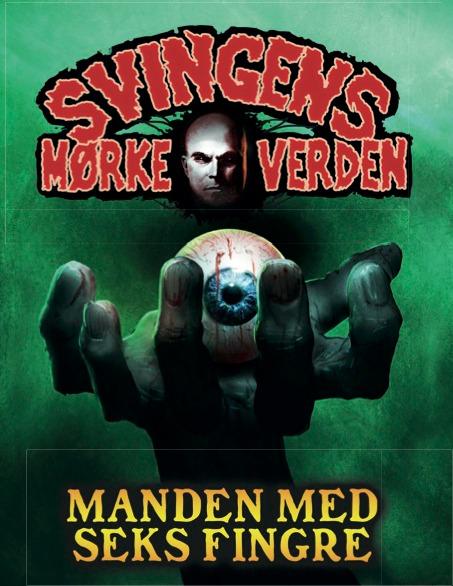 ABC-Forlag_Manden-med-seks-fingre_Arne-Svingen