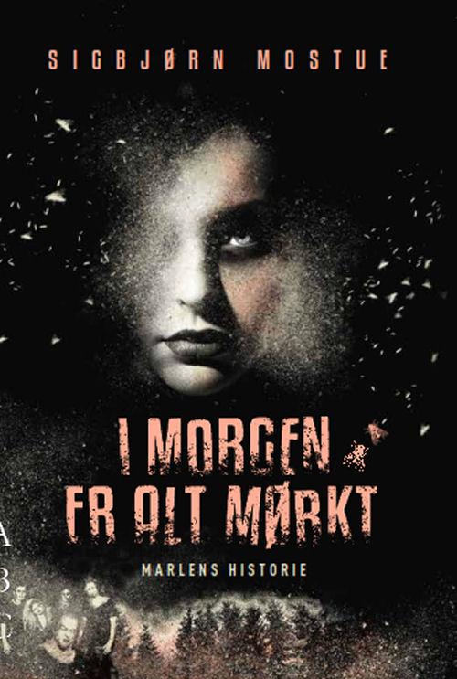 I morgen er alt mørkt - Marlens historie, e-bog
