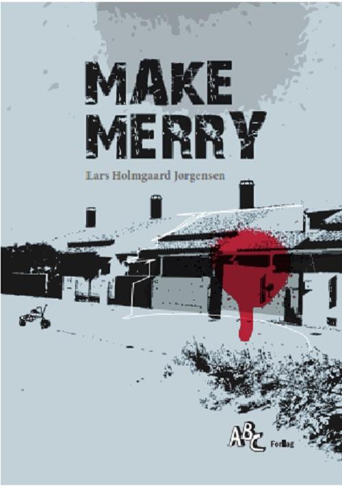 Make Merry - e-bog