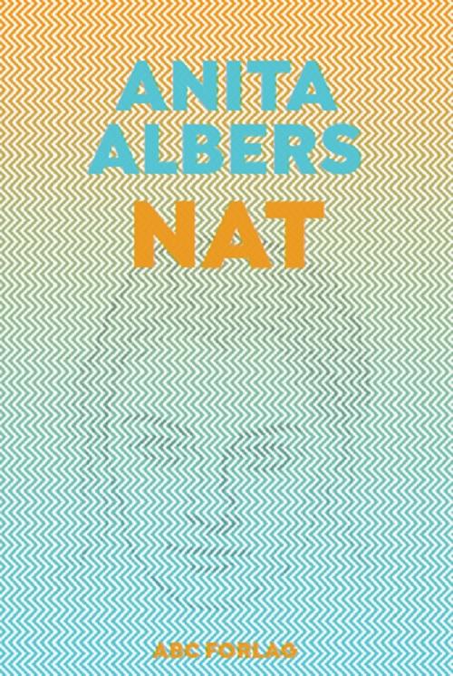 Nat - roman om anoreksi af Anita Albers