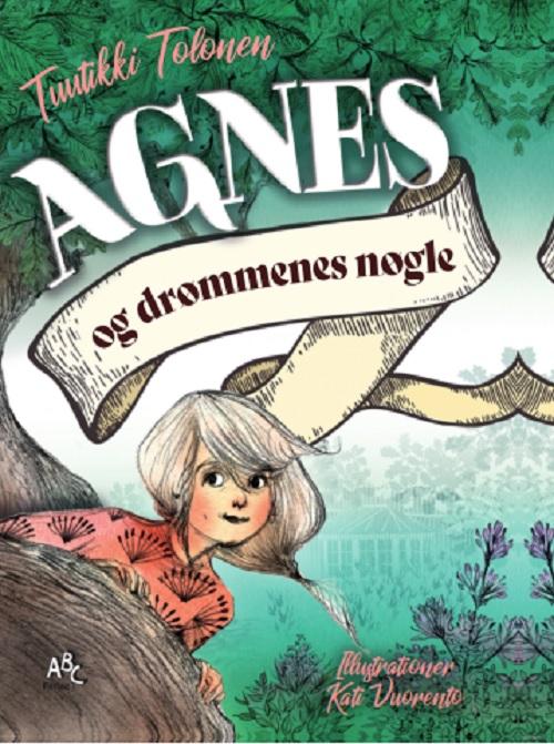 Agnes og drømmenes nøgle