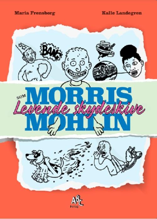 Morris-Mohlin_som-levende-Skydeskive